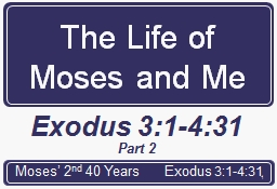 The Life of Moses and Me PowerPoint PPT Presentation
