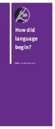 Ho w did language begin Written by Ray Jackendoff What does the question mean In