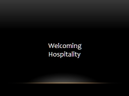 Welcoming Hospitality