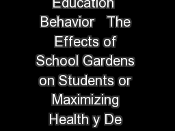 Health Educ Behav Health Education  Behavior   The Effects of School Gardens on Students or Maximizing Health y De elopment Emily J PowerPoint PPT Presentation