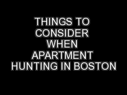 THINGS TO CONSIDER WHEN APARTMENT HUNTING IN BOSTON