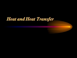 Heat and Heat Transfer PowerPoint PPT Presentation