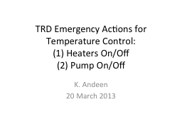 TRD Emergency Actions for Temperature Control: