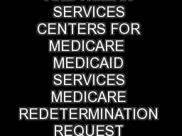 Form CMS  DEPARTMENT OF HEALTH AND HUMAN SERVICES CENTERS FOR MEDICARE  MEDICAID SERVICES MEDICARE REDETERMINATION REQUEST FORM   ST LEVEL OF APPEAL