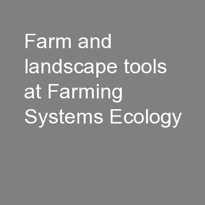 Farm and landscape tools at Farming Systems Ecology