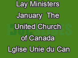 Designated Lay Ministers January  The United Church of Canada Lglise Unie du Can PDF document - DocSlides