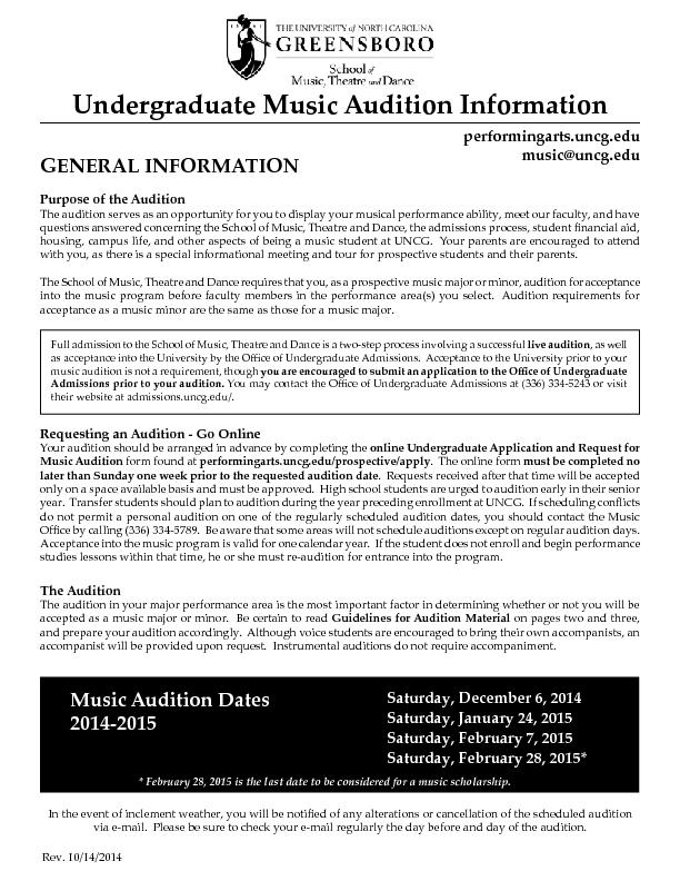 GENERAL INFORMATIONurpose of the AuditionThe audition serves as an opp