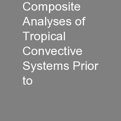 Composite Analyses of Tropical Convective Systems Prior to