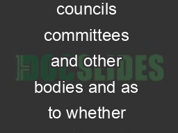 Statement of boards councils committees and other bodies and as to whether meetings of such boards etc