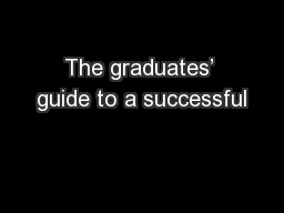 The graduates' guide to a successful