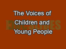 The Voices of Children and Young People PowerPoint PPT Presentation