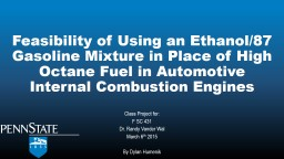 Feasibility of Using an Ethanol/87 Gasoline Mixture in Plac