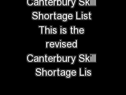 Canterbury Skill Shortage List This is the revised Canterbury Skill Shortage Lis