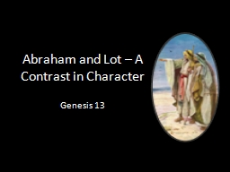 Abraham and Lot – A Contrast in Character