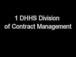 1 DHHS Division of Contract Management PowerPoint PPT Presentation