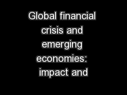 Global financial crisis and emerging economies: impact and