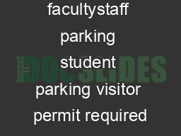 facultystaff parking student parking visitor permit required PowerPoint PPT Presentation