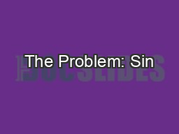 The Problem: Sin PowerPoint PPT Presentation
