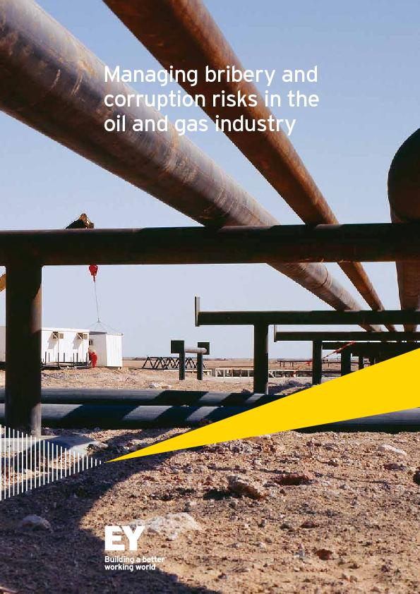 Managing bribery and corruption risks in the oil and gas industry  ...