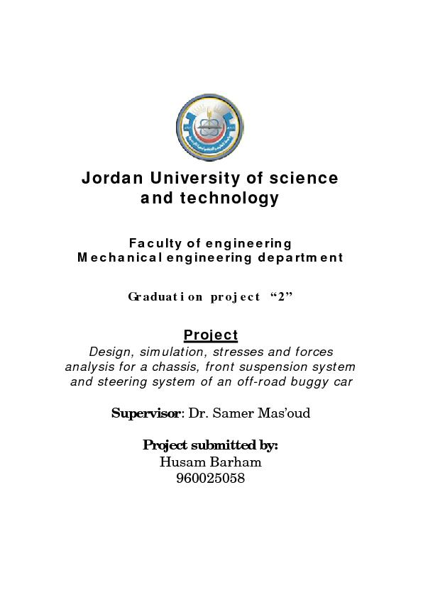 Design, simulation, stresses and force analysis for