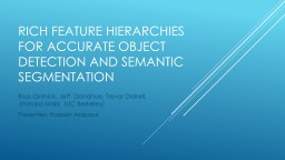 Rich feature Hierarchies for Accurate object detection and
