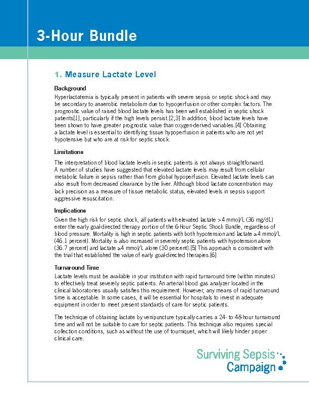 Measure Lactate LevelBackgroundHyperlactatemia is typically present in