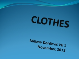 CLOTHES PowerPoint PPT Presentation