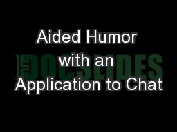 Aided Humor with an Application to Chat