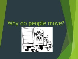 Why do people move?