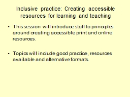 Inclusive practice: Creating accessible resources for learn PowerPoint PPT Presentation