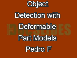 Cascade Object Detection with Deformable Part Models Pedro F