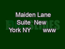 Maiden Lane Suite  New York NY       www