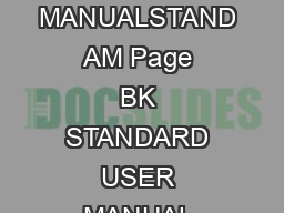 BK STANDARD USERS MANUAL MANUALSTAND   AM Page   BK STANDARD USER MANUAL INSTRUCTION MANUAL ersion