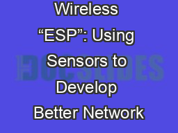 "Wireless ""ESP"": Using Sensors to Develop Better Network"