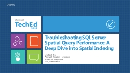 Troubleshooting SQL Server Spatial Query Performance: