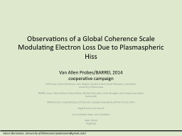 Observations of a Global Coherence Scale Modulating Electro
