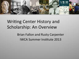 Writing Center History and Scholarship: An Overview