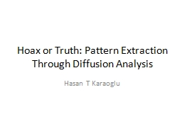 Hoax or Truth: Pattern Extraction Through Diffusion Analysi