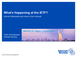 What's Happening at the IETF