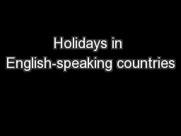 Holidays in English-speaking countries PowerPoint PPT Presentation
