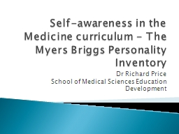 Self-awareness in the Medicine curriculum - The Myers Brigg