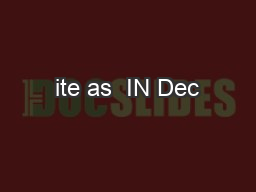 ite as  IN Dec PDF document - DocSlides