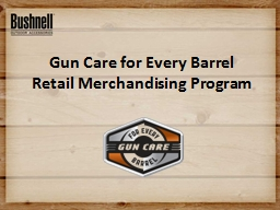 Gun Care for Every Barrel