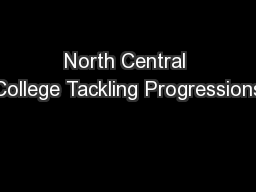 North Central College Tackling Progressions