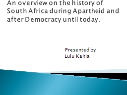 An overview on the history of South Africa during Apartheid