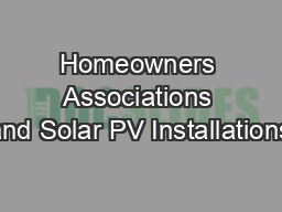 Homeowners Associations and Solar PV Installations PowerPoint PPT Presentation