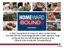 In 2014, thousands of US troops will return to their