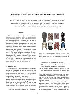 Style Finder FineGrained Clothing Style Recognition and Retrieval Wei Di  Catherine Wah  Anurag Bhardwaj  Robinson Piramuthu  and Neel Sundaresan Department of Computer Science and Engineering Univer
