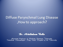Diffuse Parynchmal Lung Disease ,How to approach?