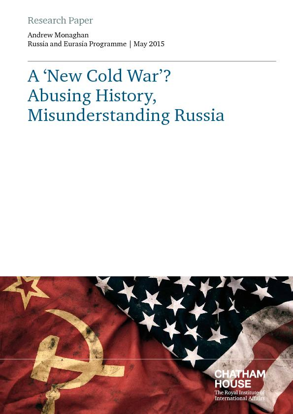 Research PaperAndrew Monaghan Russia and Eurasia Programme   May 2015A